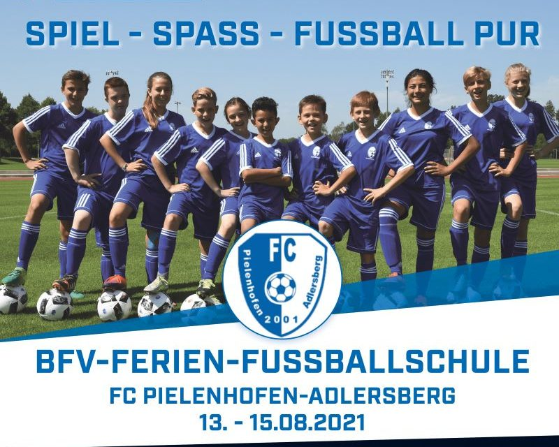 Stammverein Pielenhofen veranstaltet eine BFV Ferien Fußballschule
